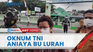 Perkembangan Baru Kasus Oknum TNI Aniaya Bu Lurah hingga Berdarah, Dilaporkan Pelanggaran UU ITE