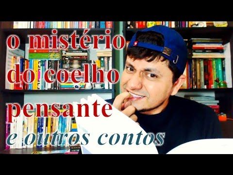 O Mistério do Coelho Pensante - Clarice Lispector