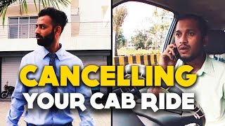 BYN : Cancelling Your Cab Ride