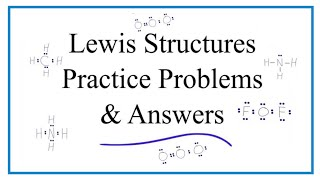 Lewis Dot Structure Practice Problems (with Answers And Explanation)