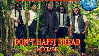 MORGAN HERITAGE DON'T HAFFI DREAD MIXTAPE#BADBAD