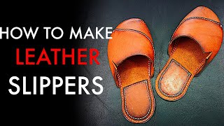 How To Make Leather Slippers   Tutorial And Pattern Download