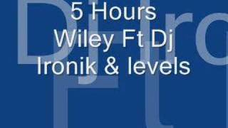 5 Hours Wiley Ft Dj Ironik & levels