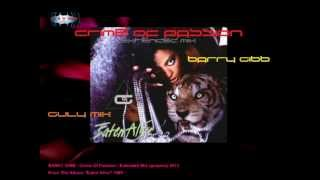 BARRY GIBB - Crime of Passion - Extended Mix (gulymix)
