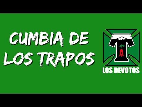 """""""Loco soy por Temuco (Cumbia de los Trapos)"""" Barra: Los Devotos • Club: Deportes Temuco"""