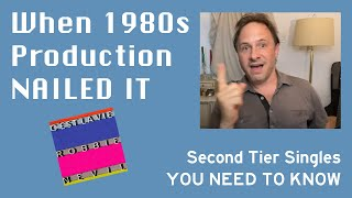 1980s Second Tier Singles with Production that NAILED IT