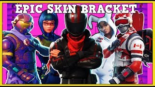 BEST EPIC SKINS In A BRACKET! (WHO WILL WIN?) | Fortnite Battle Royale!