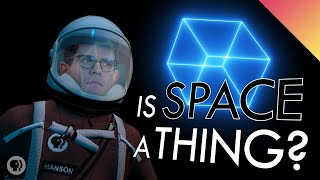 Is Space a Thing?