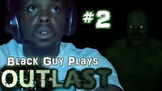 Black Guy Plays Outlast -  Part 2 - Outlast PS4 Gameplay Walkthrough