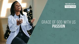 Grace of God with Us - Passion