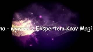 Samoobrona wywiad z Ekspertem Krav Magi Rafałem Wójcikiem