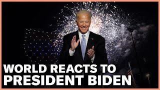 Foreign Leaders React to Joe Biden's Election