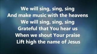 Sing Sing Sing - Chris Tomlin w/ Lyrics