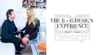 The B+G Design Experience