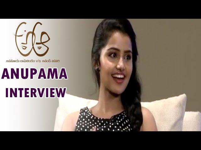 Anupama Parameswaran's Interview about A Aa Telugu Movie 2016
