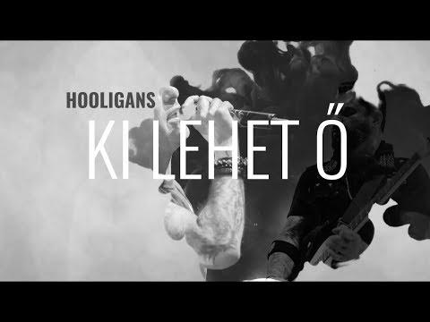 Hooligans - Ki lehet ő? letöltés