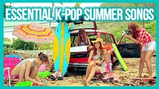 ESSENTIAL K-POP SONGS FOR SUMMER
