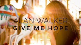 Alan Walker - Give Me Hope [Official Audio]