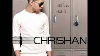 Chrishan-Still think bout U