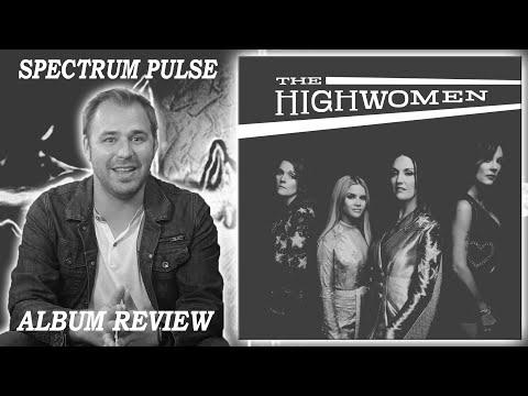 The Highwomen - The Highwomen - Album Review