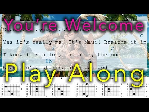 Moana: You're Welcome - Play Along - Guitar Chord Chart and Diagrams