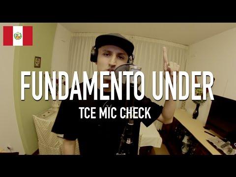 Fundamento Under - Untitled [ TCE Mic Check ]