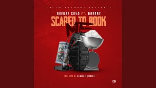 Scared To Book (feat. DaBaby)