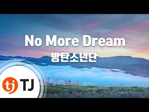 No More Dream_Bangtan Boys 방탄소년단_TJ노래방 (Karaoke/lyrics/romanization/KOREAN)