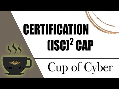 CUP OF CYBER – (ISC)2 CAP Exam and Certification - YouTube