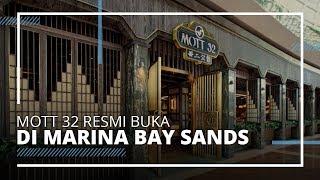 Mott 32 Resmi Membuka Restoran Baru di Marina Bay Sands Singapura