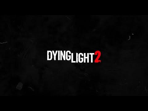 Dying Light  2 : Mise à jour développeurs (mars 2021)