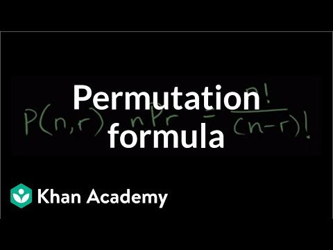 Permutation formula (video) | Permutations | Khan Academy