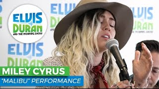 Miley Cyrus performs her latest soulful single Malibu on Elvis Duran Show