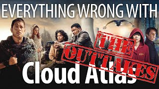 Everything Wrong With Cloud Atlas: The Outtakes