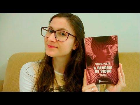 RESENHA | A Redoma de Vidro