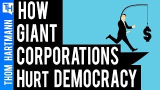 The Shocking Reason Monopoly Capitalism Hurts Democracy
