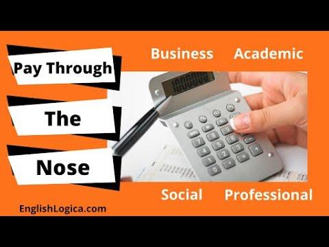 Pay Through the Nose - Idiom
