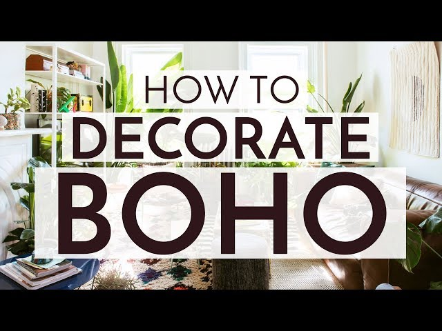 HOW TO DECORATE BOHO STYLE - 11 tips to get you started!