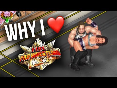 Why I Love Fire Pro Wrestling World