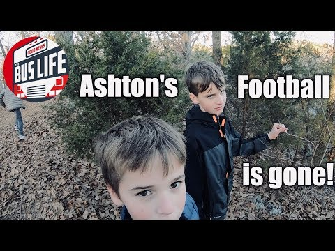 Ashton's Football Is Gone! | The Bus Life