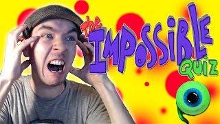 The Impossible Quiz - Part 1 | THIS MAKES NO SENSE!!!