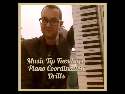 Piano can be tricky. Here are some coordination drills.