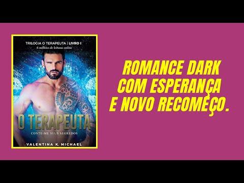 Romance dark estou gostando / O Terapeuta: Conte-me seus segredos vol 1 por- Valentina K. Michael
