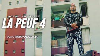 Hornet La Frappe   La Peuf #4 (Freestyle)
