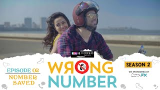 Wrong Number | S02E02 - Number Saved | Apoorva, Ambrish, Badri, Anjali & Parikshit | RVCJ Originals - Download this Video in MP3, M4A, WEBM, MP4, 3GP