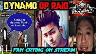 DYNAMO LATEST RAID ON RANDOM YOUTUBERS !!FAN CRYING ON STREAM !! INCREASE 5 TO 6K VIEWS! PUBG MOBILE