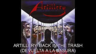 Artillery- Back in the trash (Subtitulado)