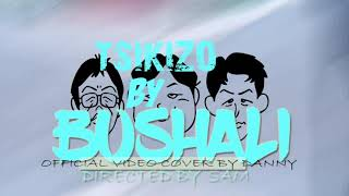 Tsikizo by Dizo Last ft Bushali (official video cover by Danny) directed by Sam #kinytrap#byinatrap