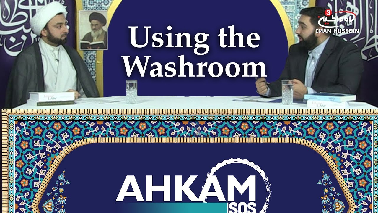 Is the washroom cosidered Tahir? | Using the Washroom