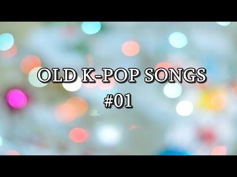 [playlist] OLD K-POP SONGS #001